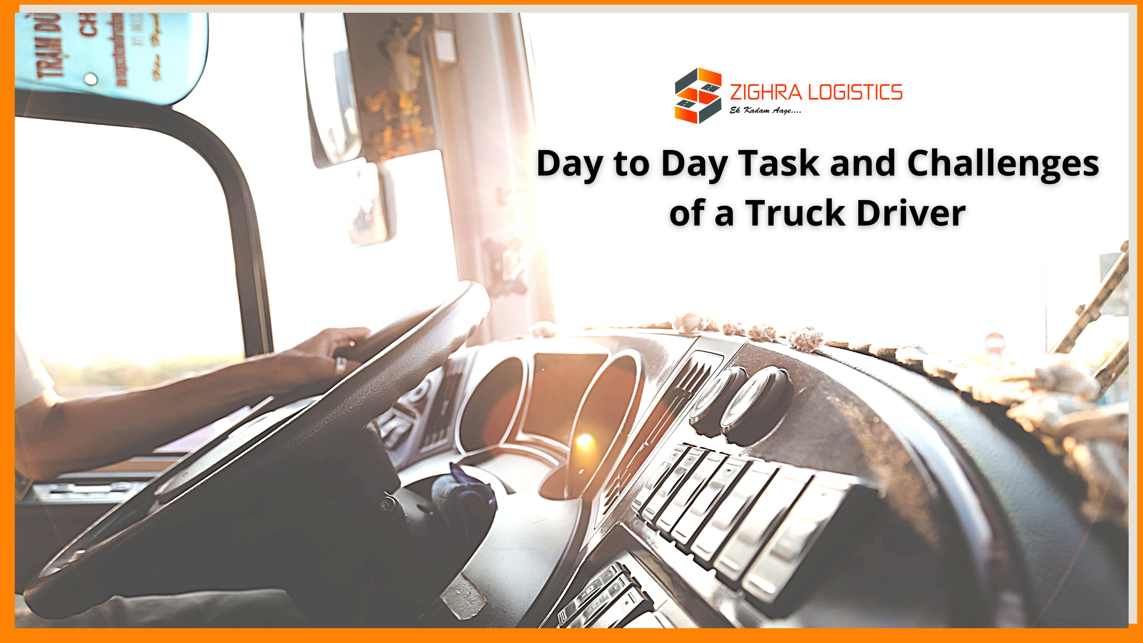 Day to day task and challenges of a truck driver
